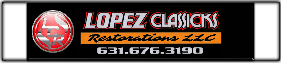 Lopez Classicks Restorations LLC